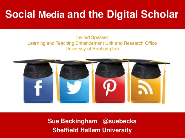 Social Media and the Digital Scholar