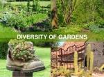 diversity of gardens