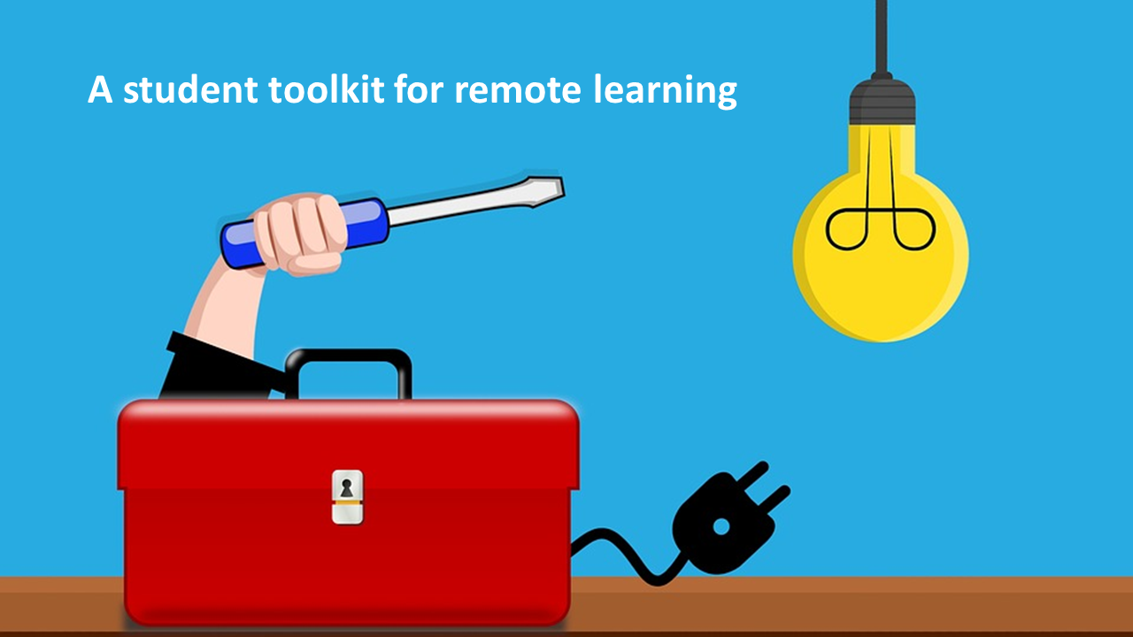 Guest post: A student toolkit to help you tackle remote learning written by students for students